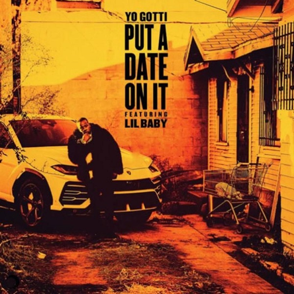 Yo Gotti Put A Date On It