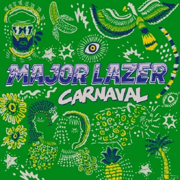 Major Lazer Brasil Carnaval Mix