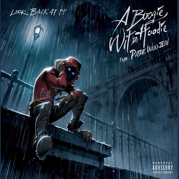 A Boogie Wit Da Hoodie Look Back At It (Remix)