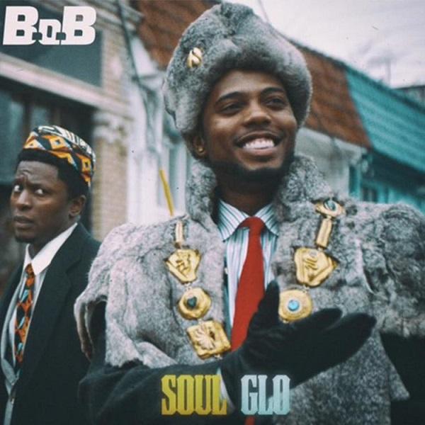 B.o.B Soul Glo