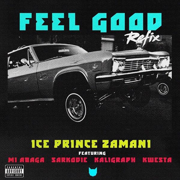 Ice Prince Feel Good (Remix)
