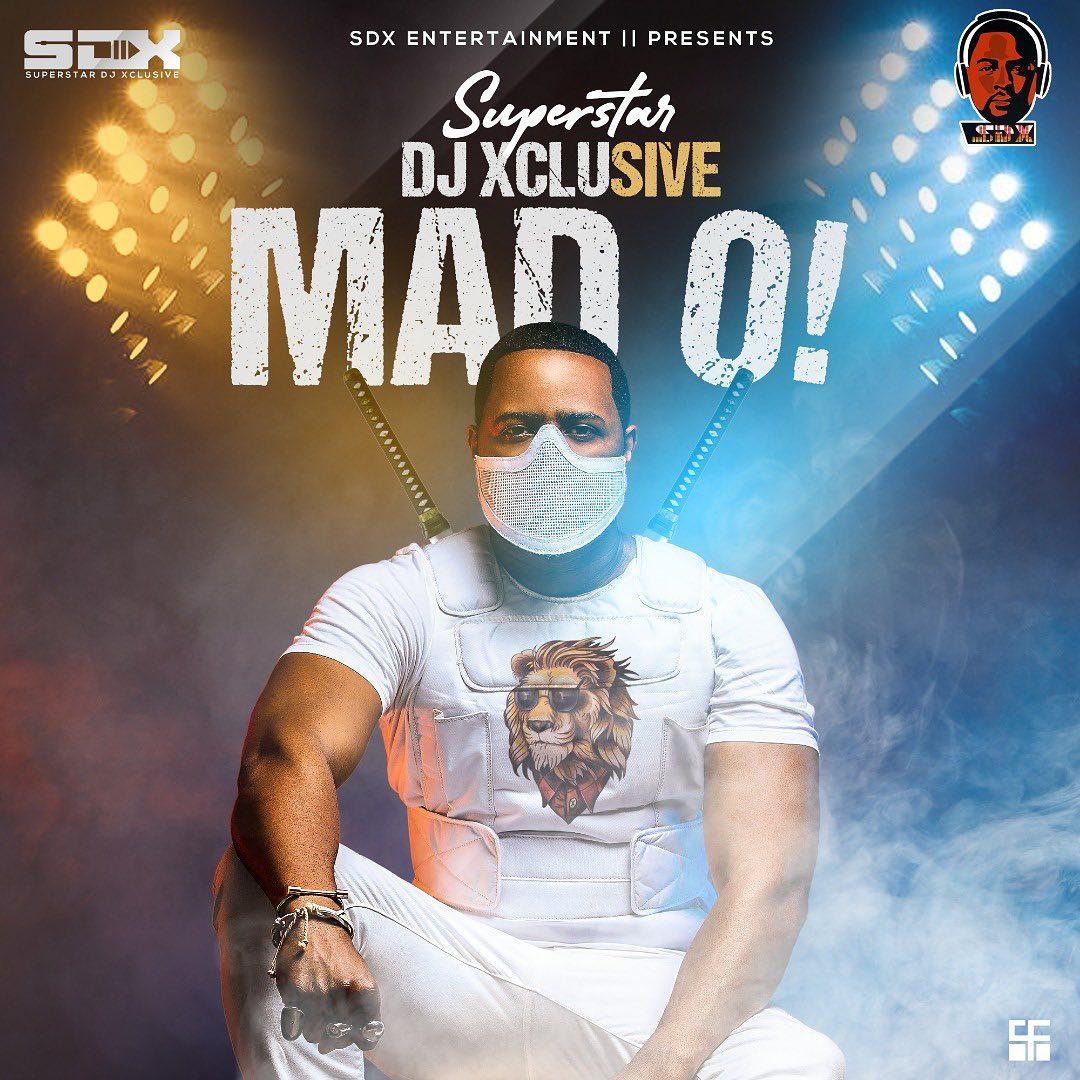 DJ Xclusive Mad O
