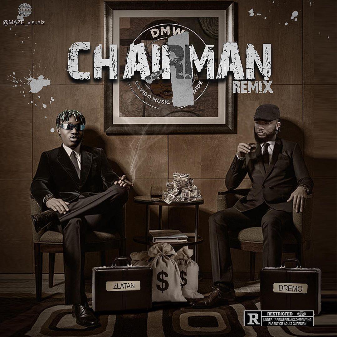 Dremo Chairman (Remix)