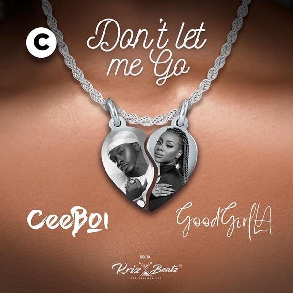 Ceeboi Don't Let Me Go
