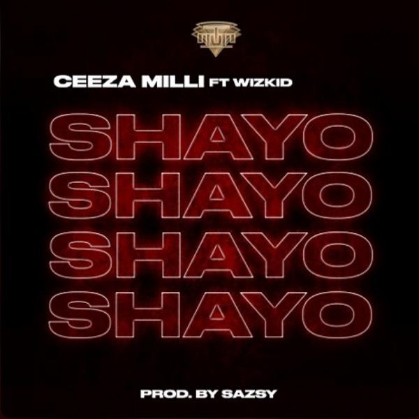 Ceeza Milli Shayo