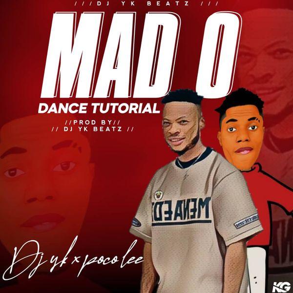 DJ YK ft Poco Lee Mad O