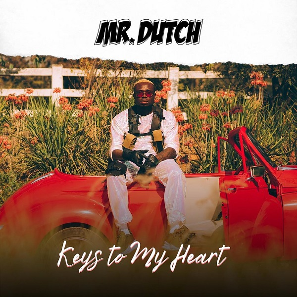 Mr Dutch Keys To My Heart