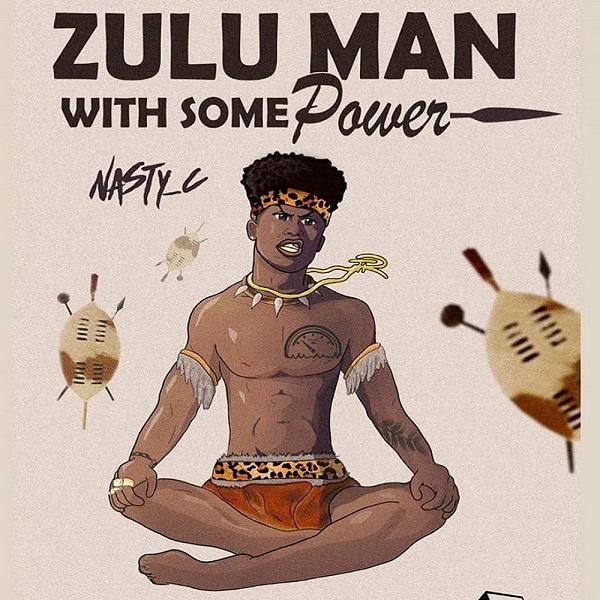 Nasty C Zulu Man With Some Power Album Art