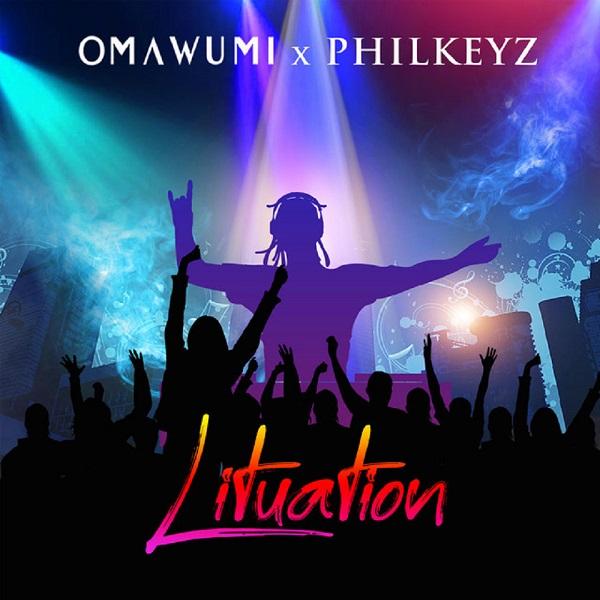 Omawumi x Philkeyz Lituation