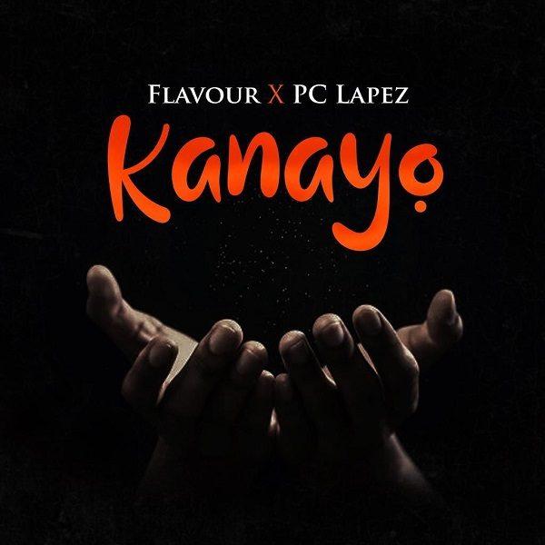Flavour Ft. PC Lapez – Kanayo