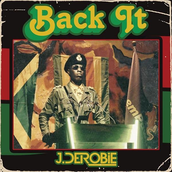 J.Derobie Back It