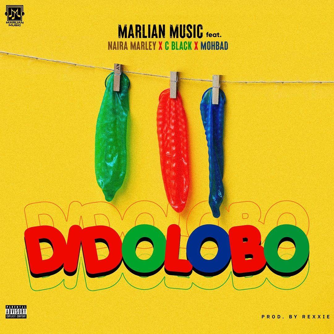 Marlian Music – Didolobo ft. Naira Marley, C Blvck, Mohbad