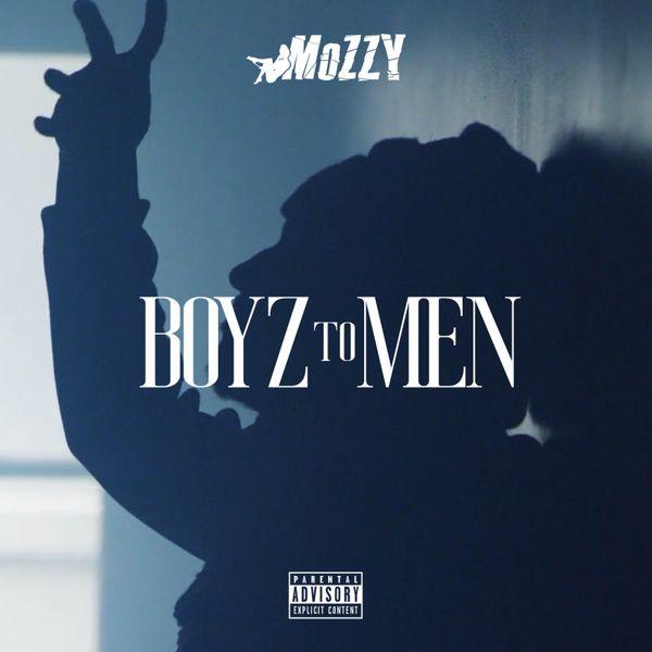 Mozzy - Boyz to Men