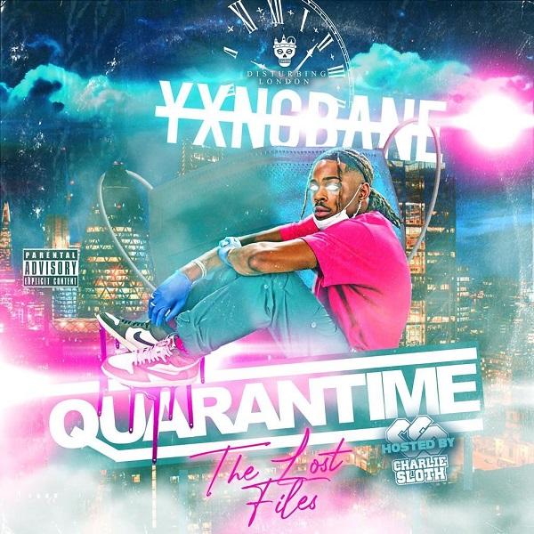 Yxng Bane Quarantime The Lost Files Mixtape