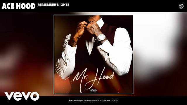 Ace Hood Remember Nights
