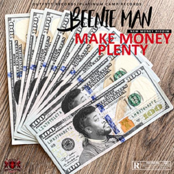 Beenie Man Make Money Plenty