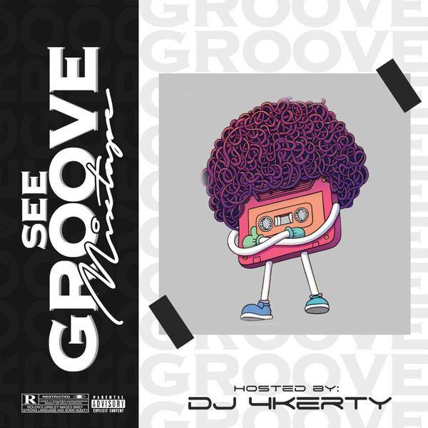 DJ 4kerty See Groove Mixtape