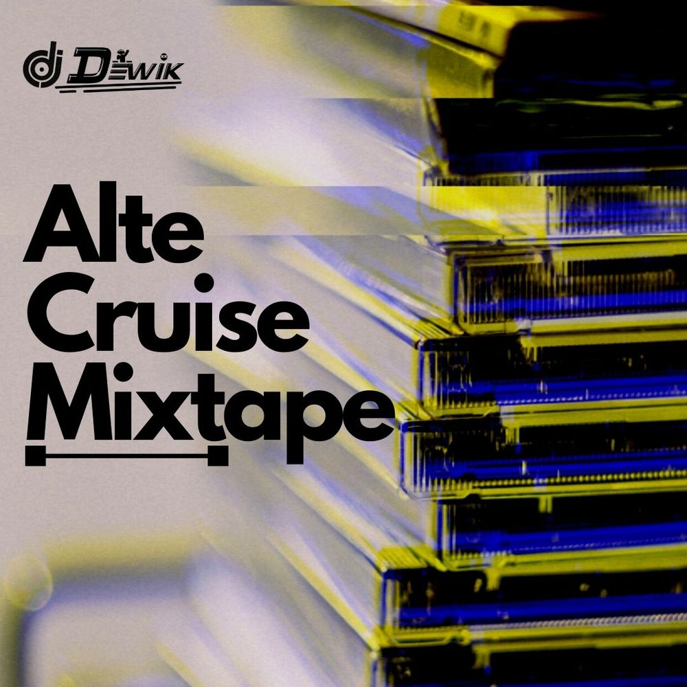 Dj Dewik Alte Cruise Mixtape Artwork