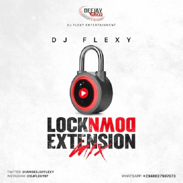 Dj Flexy Lockdown Extension Mix