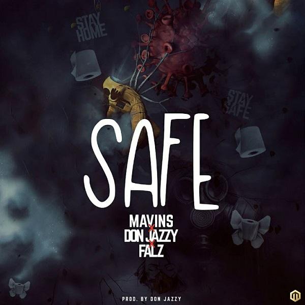 Donjazzy ft. Falz - Safe