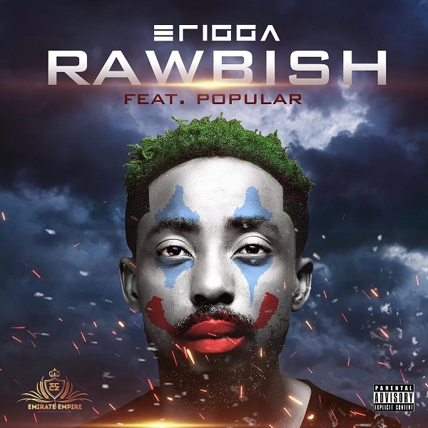 Erigga Ft. Popular Rawbish