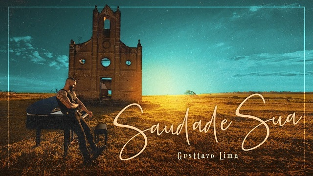 Gusttavo Lima Saudade Sua (official Video)