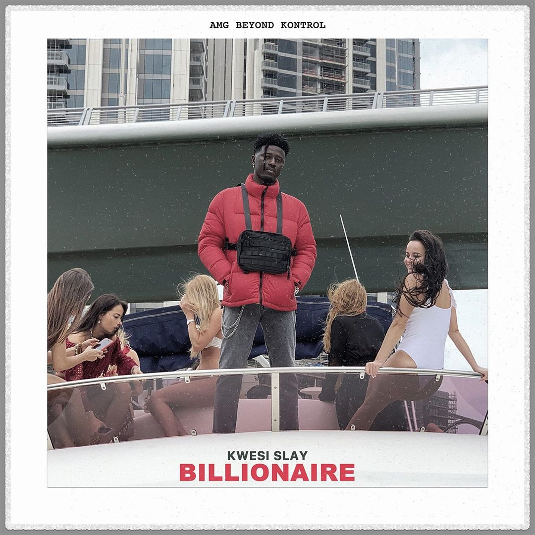 Kwesi Slay Billionaire