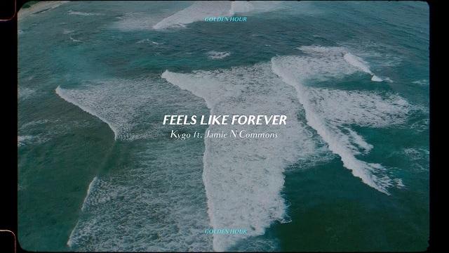 Kygo, Jamie N Commons Feels Like Forever