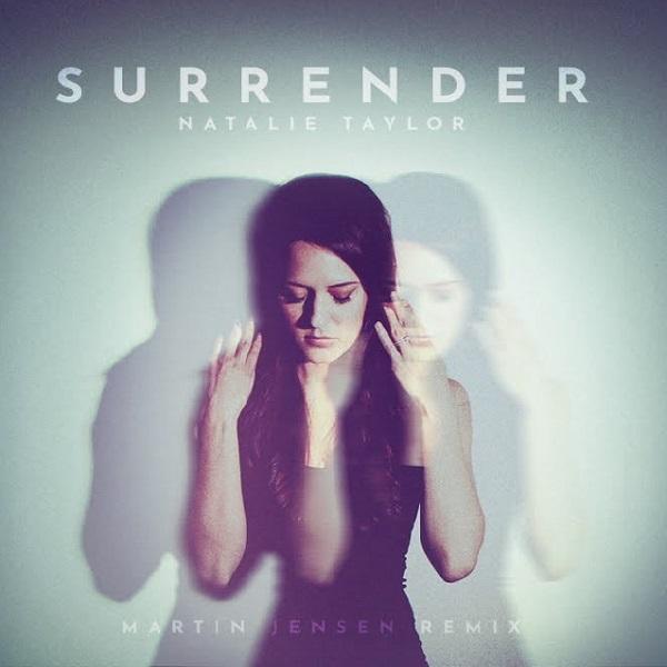 Natalie Taylor, Martin Jensen – Surrender (Remix)