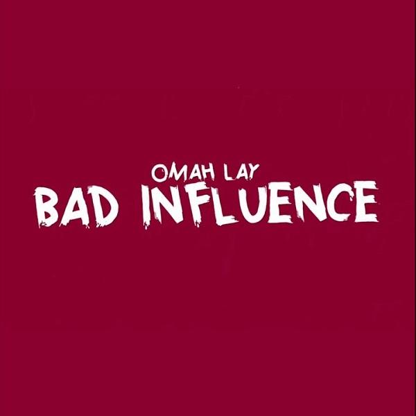 Omah Lay Bad Influence (lyric Video)