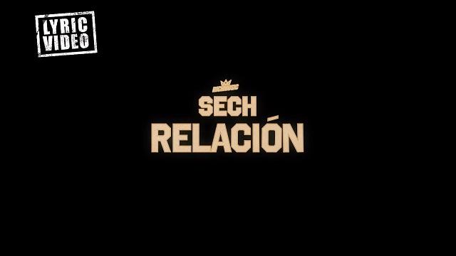 Sech – Relacion (official Lyric Video)