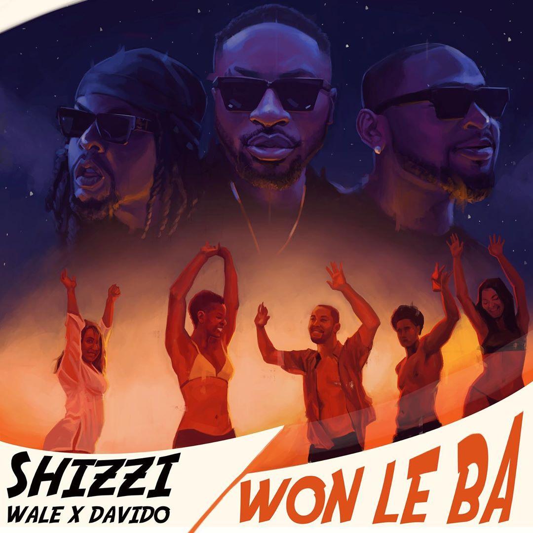 Shizzi Davido Wale Won Le Ba
