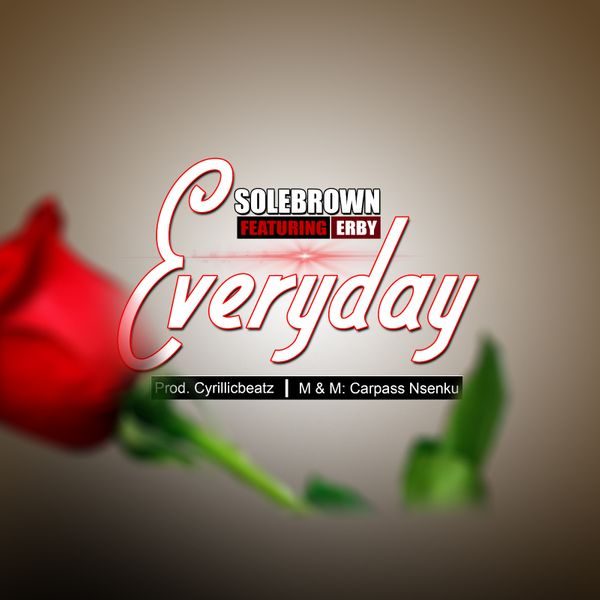 Solebrown Feat. Erby – Everyday