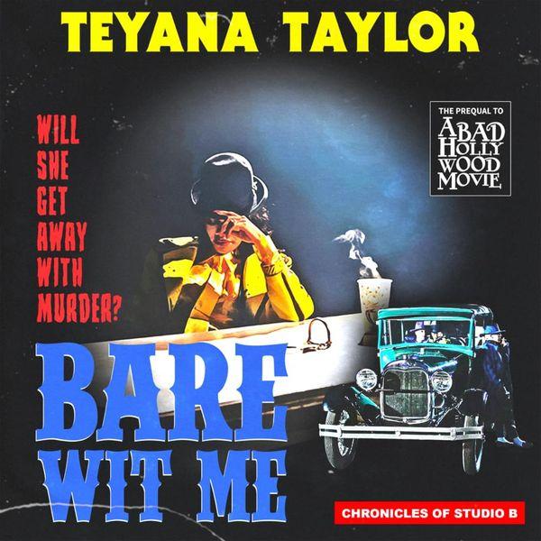 Teyana Taylor Bare Wit Me