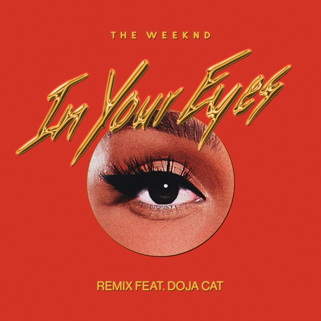 The Weeknd In Your Eyes (Remix)