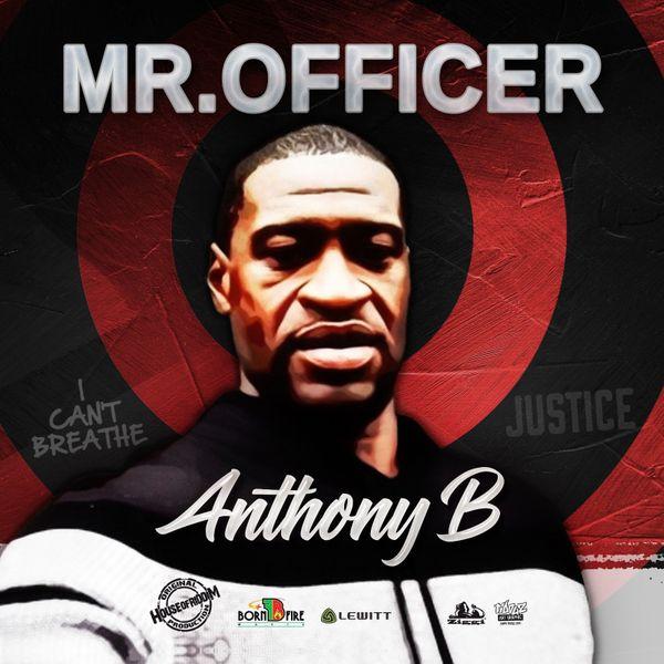 Anthony B – Mr. Officer