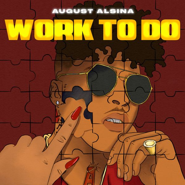 August Alsina Work To Do