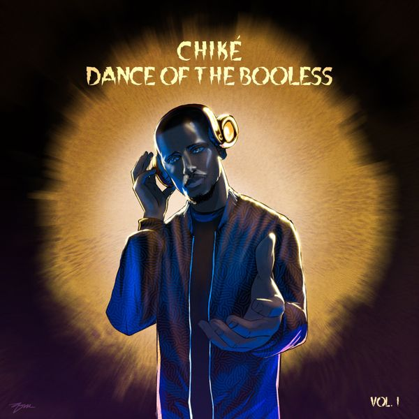 Chiké Dance Of The Booless, Vol. 1