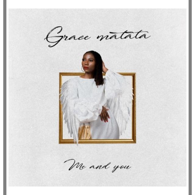 Grace Matata Me And You