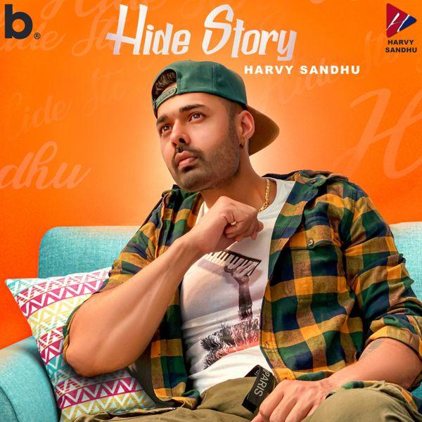 Harvy Sandhu – Hide Story