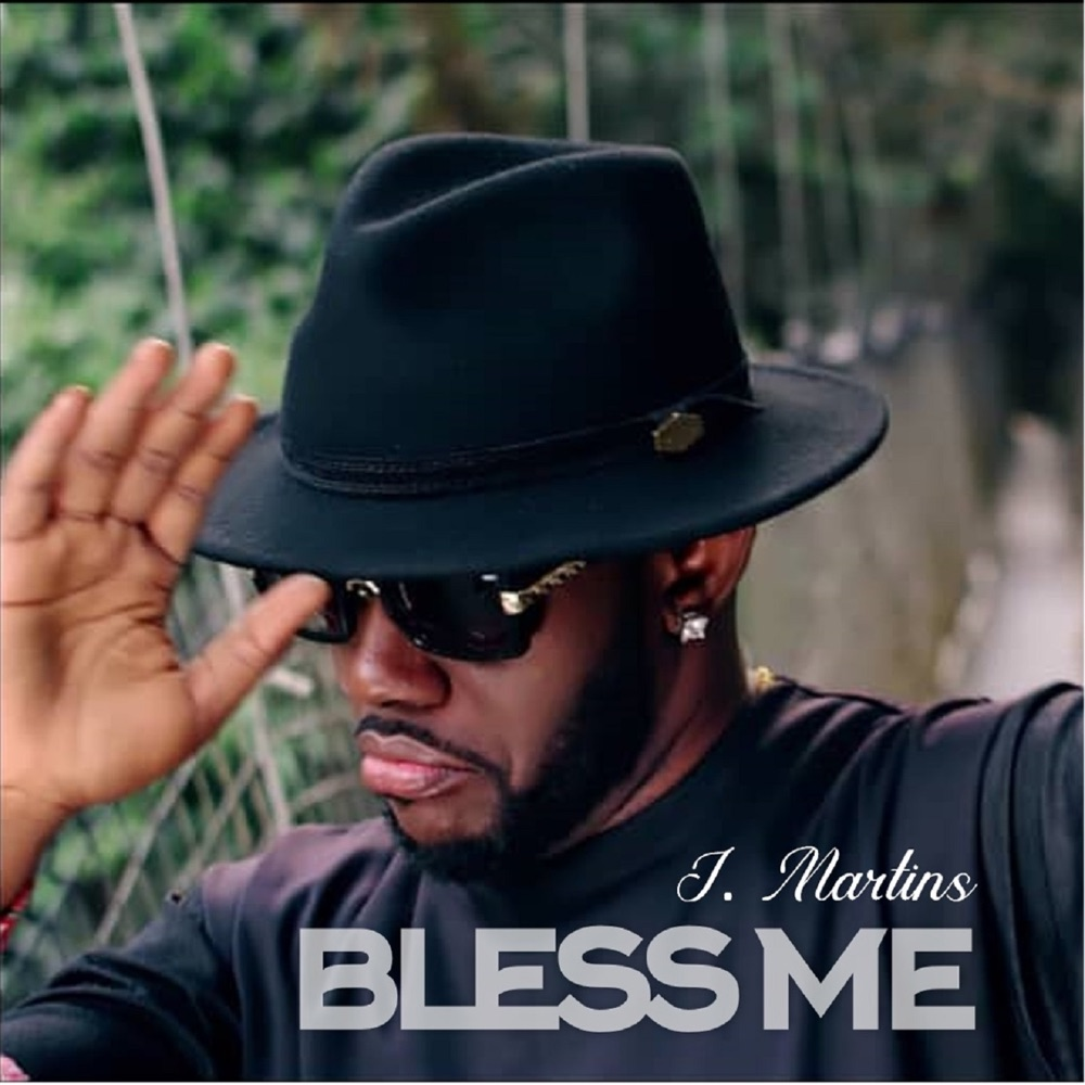 J Martins Bless Me