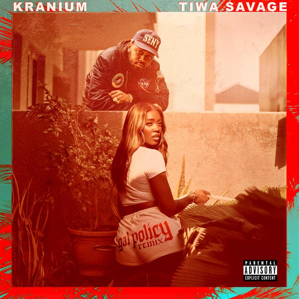 Kranium Gal Policy (Remix)