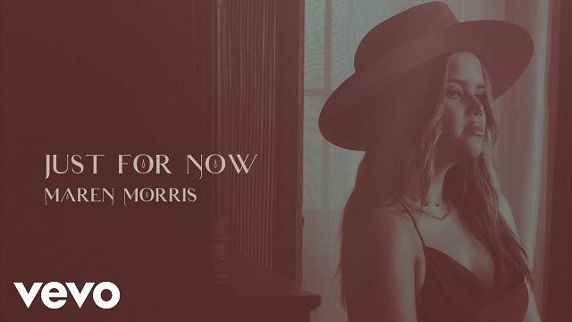 Maren Morris Just For Now