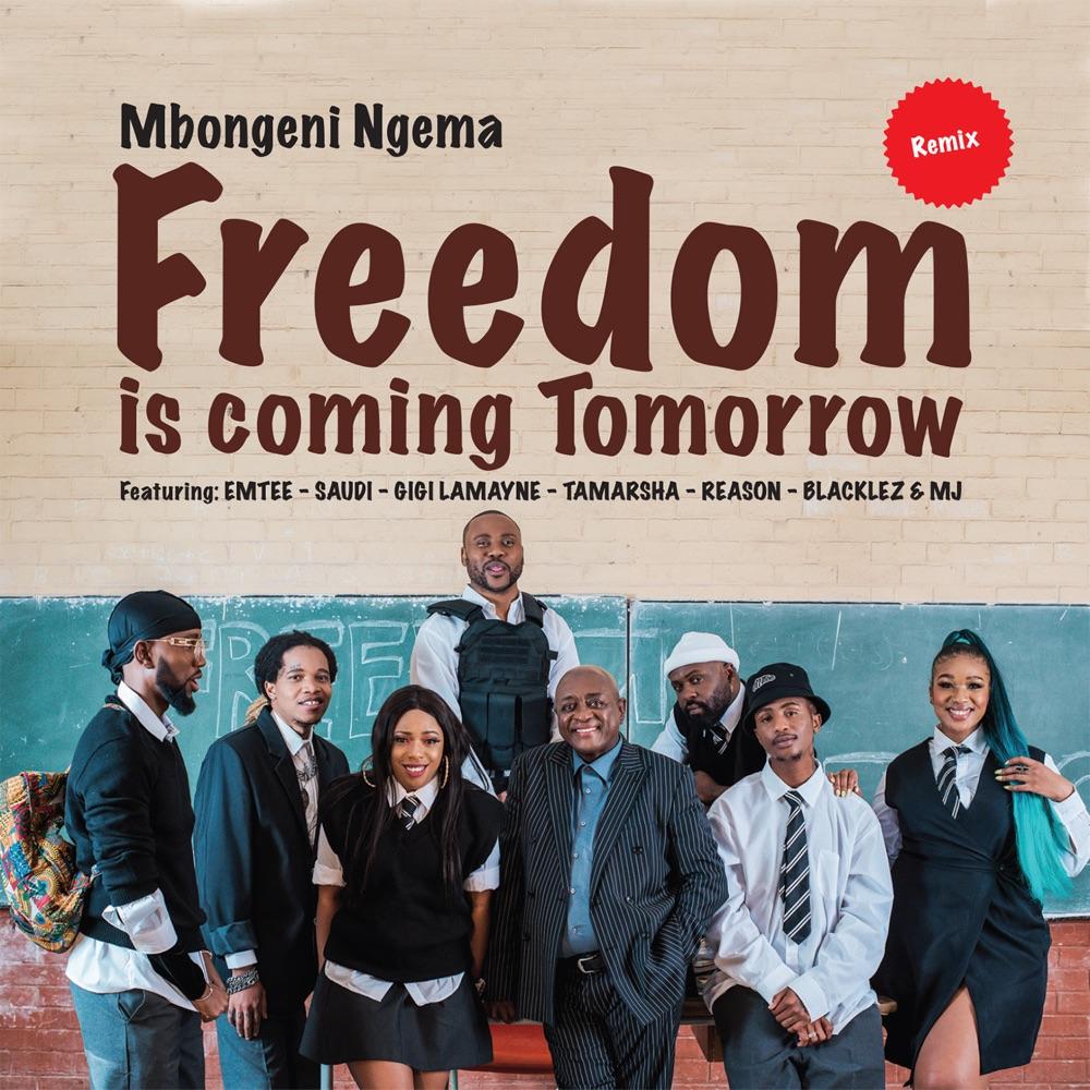 Mbongeni Ngema Freedom Is Coming Tomorrow (remix)