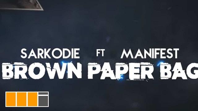 Sarkodie Brown Paper Bag Lyrics Video