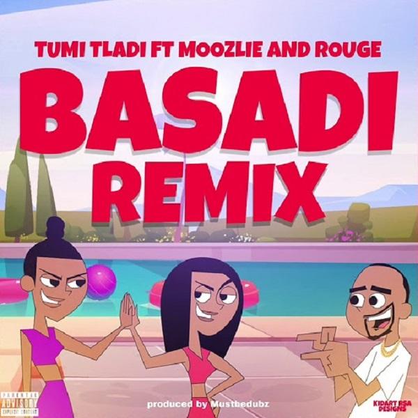 Tumi Tladi Basadi (remix)