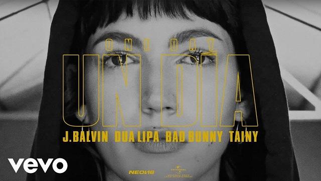 J Balvin, Dua Lipa, Bad Bunny, Tainy Un DÍa (one Day)