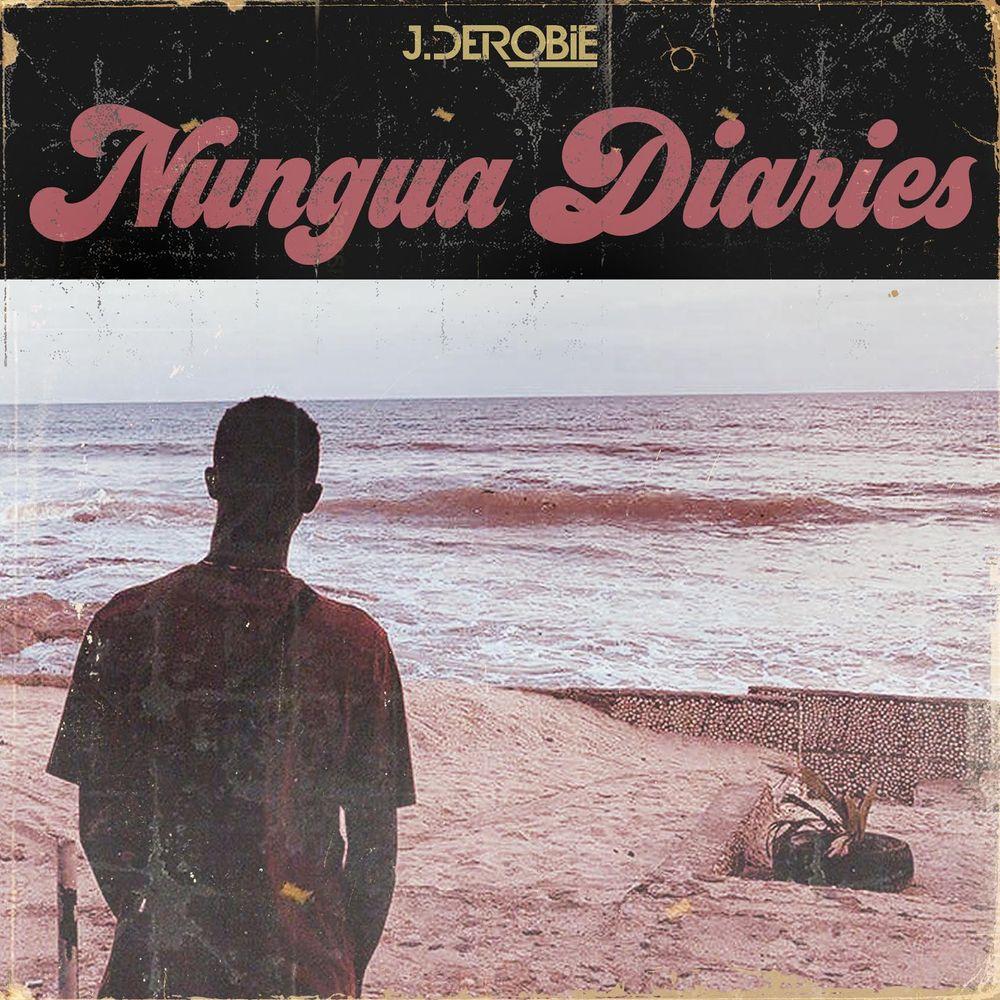 J.Derobie Nungua Diaries EP