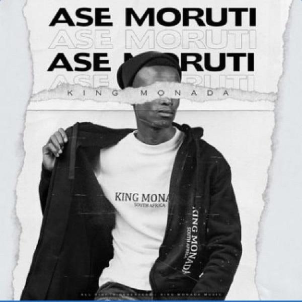 King Monada Ase Moruti Ft Mack Eaze