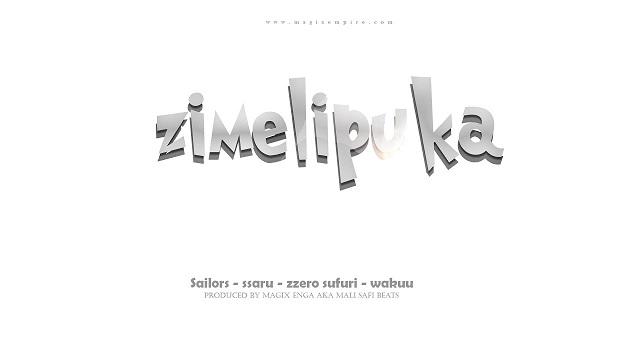 Magix Enga Ft Sailors, Ssaru, Zzero Sufuri, Wakuu Zimelipuka
